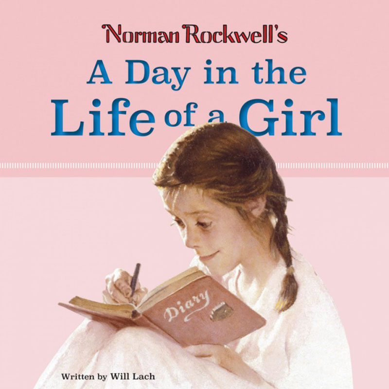 Norman Rockwell, A Day in the Life of a Girl Book Cover
